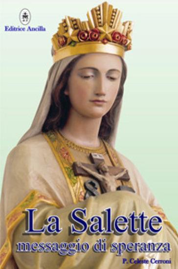 La Salette. Messaggio di speranza - Celeste Cerroni pdf epub