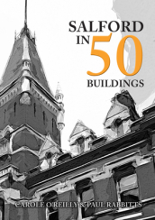 Salford in 50 Buildings