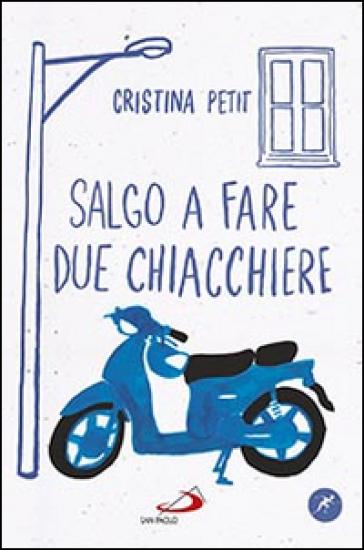 Salgo a fare due chiacchiere - Cristina Petit  