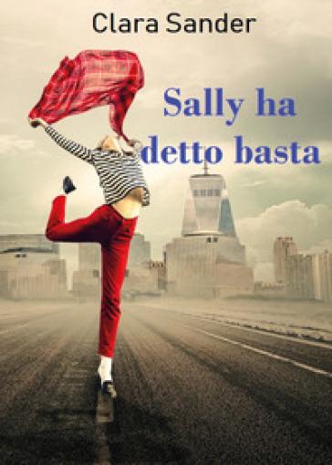 Sally ha detto basta - Clara Sander | Ericsfund.org