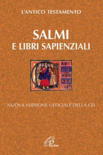 Salmi e libri Sapienziali. Nuova versione ufficiale della Cei - G. Vigini | Kritjur.org