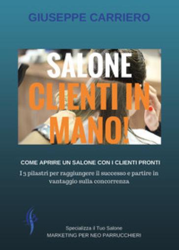 Salone clienti in mano - Giuseppe Carriero |