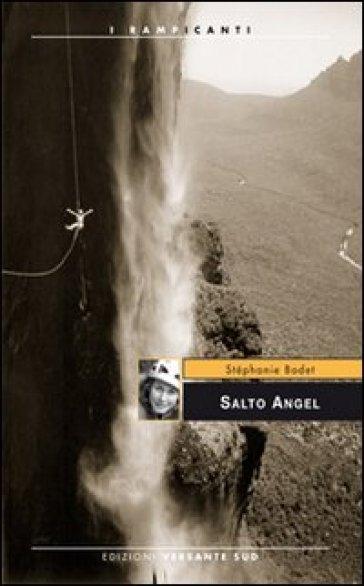 Salto Angel - Stéphanie Bodet |