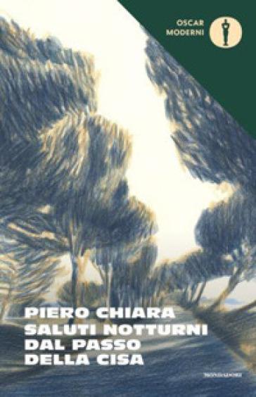 Saluti notturni dal Passo della Cisa - Piero Chiara |