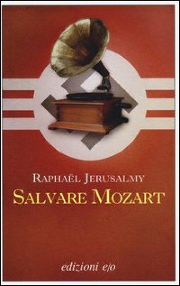 Salvare Mozart - Raphael Jerusalmy pdf epub