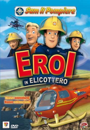 Elicottero Sam Il Pompiere : Sam il pompiere eroi in elicottero dvd