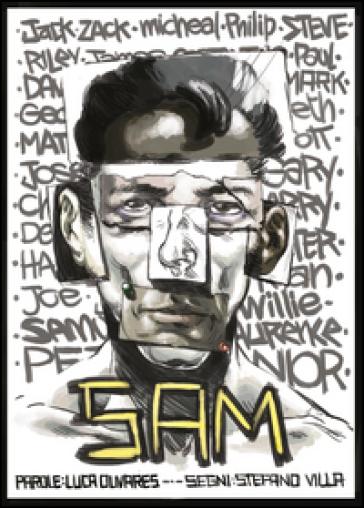 Sam: l'uomo dai mille nomi - Luca Olivares |