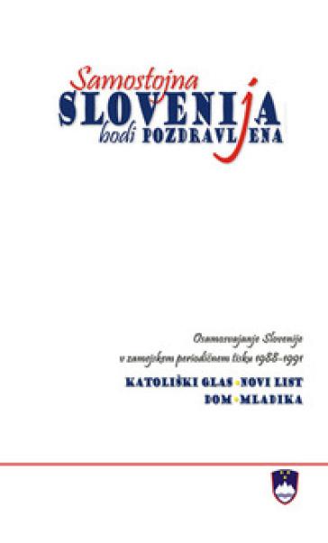 Samostojna Slovenija bodi pozdravljena - M. Tavcar | Kritjur.org