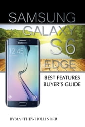 Samsung Galaxy S6 Edge: Best Features Buyer