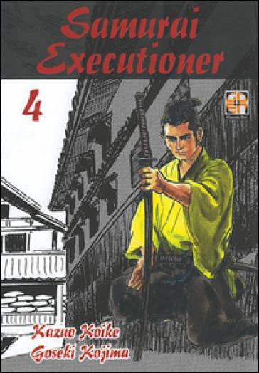Samurai executioner. 4. - Kazuo Koike pdf epub
