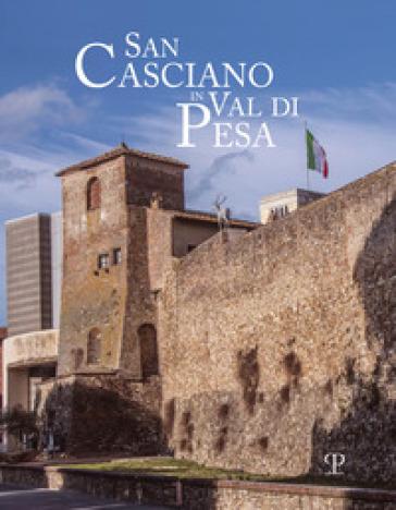 San Casciano in val di Pesa. Ediz. italiana e inglese