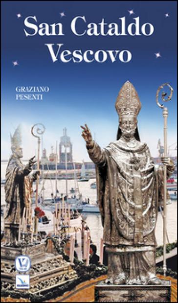 San Cataldo vescovo - Graziano Pesenti |