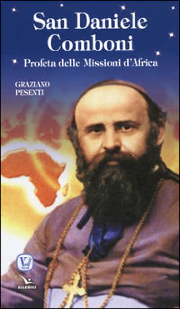 San Daniele Comboni - Graziano Pesenti | Kritjur.org