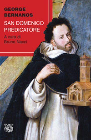 San Domenico predicatore - Georges Bernanos  