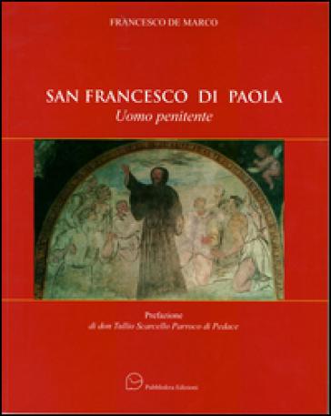 San Francesco di Paola. Uomo penitente - Francesco De Marco |
