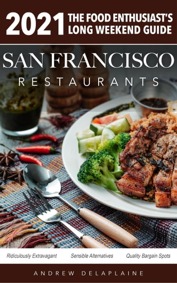 San Francisco Restaurants 2021