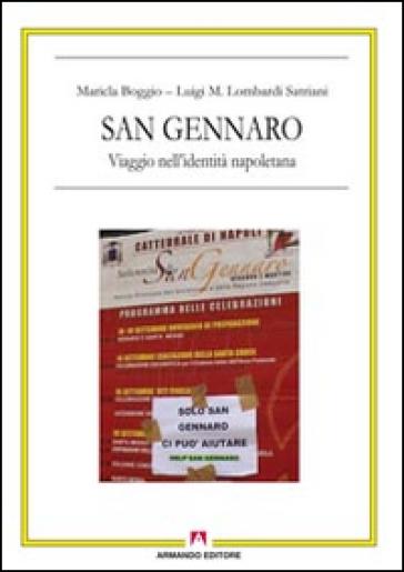 San Gennaro. Viaggio nell'identità napoletana. Con DVD - Maricla Boggio  