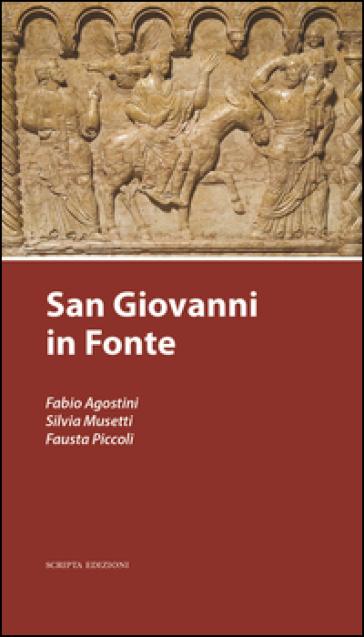San Giovanni in fonte - Fabio Agostini | Rochesterscifianimecon.com
