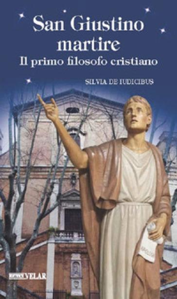 San Giustino martire - Silvia De Ludicibus | Rochesterscifianimecon.com
