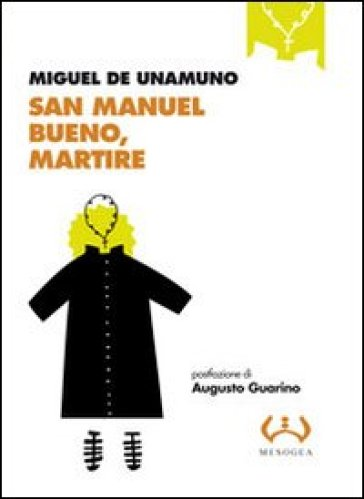 San Manuel Bueno, martire - Miguel De Unamuno |
