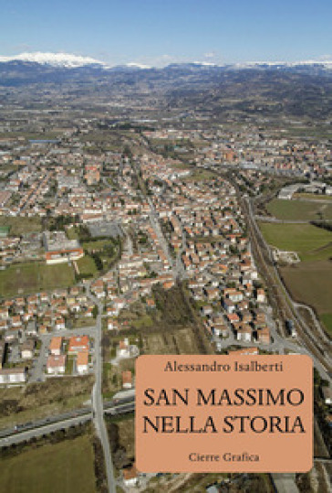 San Massimo nella storia - Alessandro Isalberti |