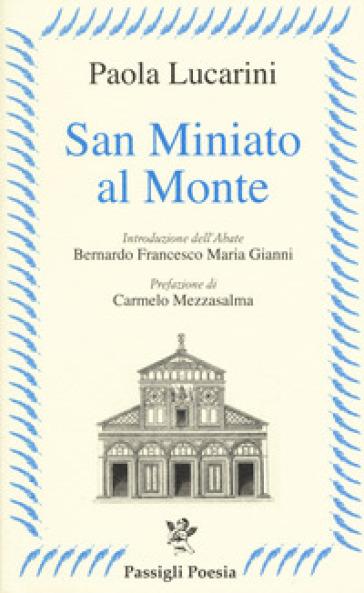San Miniato al Monte - Paola Lucarini |