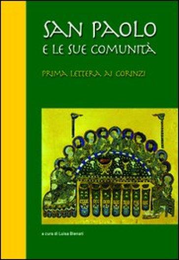 San Paolo e le sue comunità. Prima lettera ai Corinzi - L. Bienati |