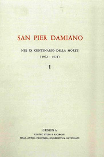 San Pier Damiano nel IX centenario della morte (1072-1972). 1.
