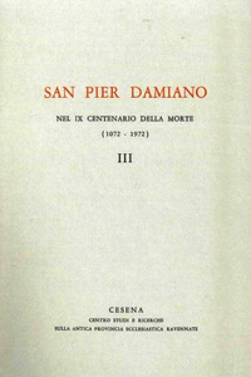 San Pier Damiano nel IX centenario della morte (1072-1972). 3.