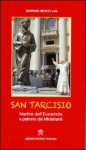 San Tarcisio. Martire dell