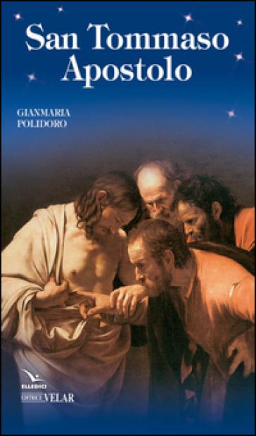 San Tommaso apostolo - Gianmaria Polidoro | Kritjur.org