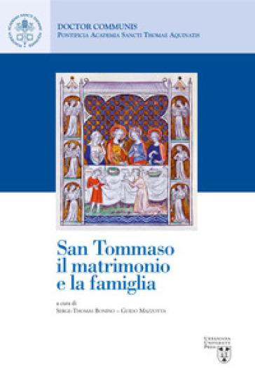 San Tommaso, il matrimonio e la famiglia - S. Bonino |