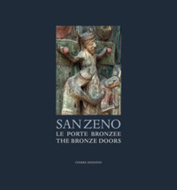 San Zeno. Le porte bronzee-The bronze doors - Fabio Coden pdf epub