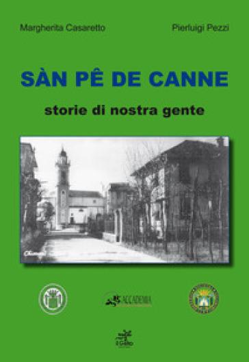 Sàn pe de Canne. Storie di nostra gente - Margherita Casaretto |