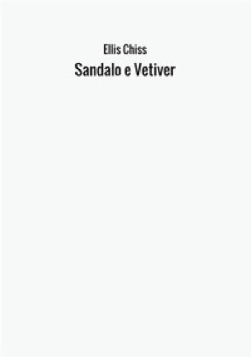 Sandalo e vetiver - Ellis Chiss | Thecosgala.com