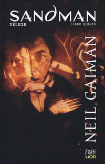 Sandman deluxe. 5: Il gioco della vita - Neil Gaiman |
