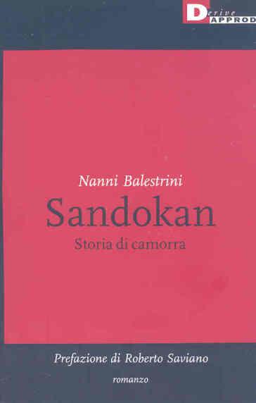 Sandokan. Storia di camorra. Ediz. illustrata - Nanni Balestrini | Kritjur.org