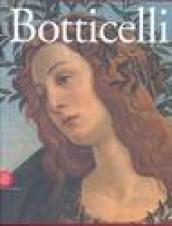 Sandro Botticelli. Da Lorenzo il Magnifico a Savonarola. Ediz. illustrata