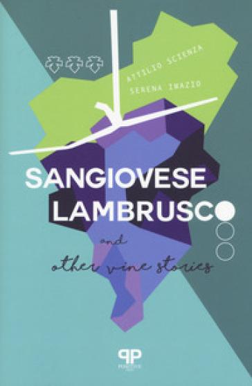 Sangiovese, Lambrusco, and other vine stories - Attilio Scienza | Rochesterscifianimecon.com