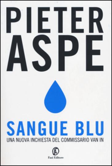 Sangue blu - Pieter Aspe |