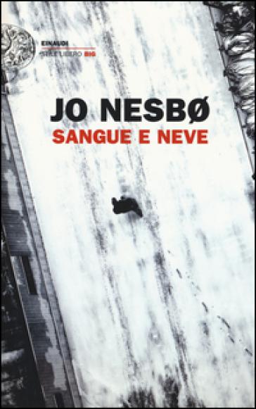 Sangue e neve - Jo Nesbø |