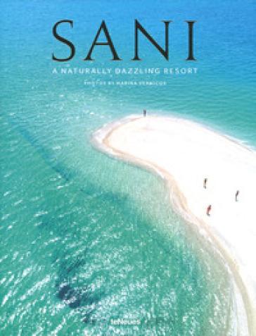 Sani. A naturally dazzling resort - Marina Vernicos |