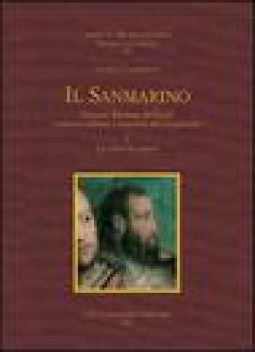 Il Sanmarino. Giovan Battista Belluzzi, architetto militare e trattatista del Cinquecento - Daniela Lamberini | Ericsfund.org