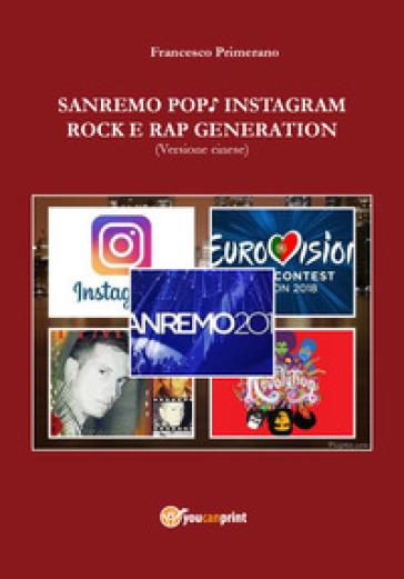 Sanremo, pop, Instagram e rock e rap generation. Ediz. cinese - Francesco Primerano | Rochesterscifianimecon.com