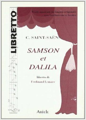 Sansone e Dalila - Camille Saint-Saens   Rochesterscifianimecon.com