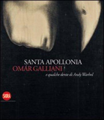 Santa Apollonia, Omar Galliani e qualche dente di Andy Warhol - Ferruccio Luppi | Jonathanterrington.com