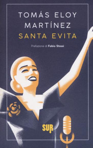 Santa Evita - Tomas Eloy Martinez |