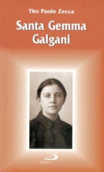 Santa Gemma Galgani - Tito Paolo Zecca   Jonathanterrington.com