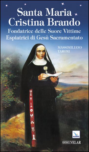 Santa Maria Cristina Brando - Massimiliano Taroni |