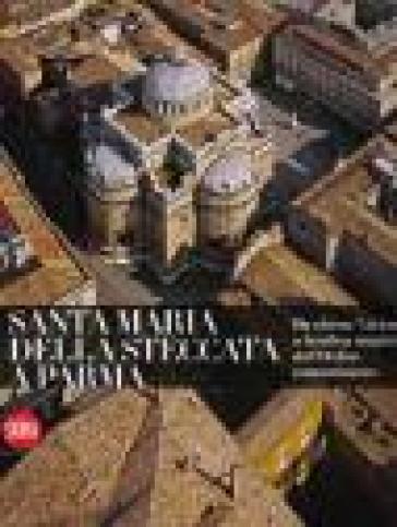 Santa Maria della Steccata a Parma. Ediz. illustrata - Bruno Adorni   Rochesterscifianimecon.com